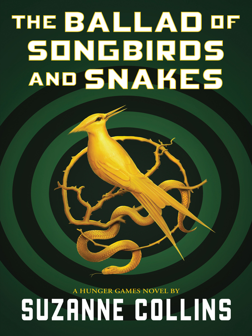 Title details for The Ballad of Songbirds and Snakes by Suzanne Collins - Wait list