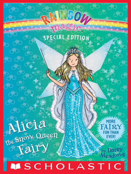 Title details for Alicia the Snow Queen Fairy by Daisy Meadows - Available