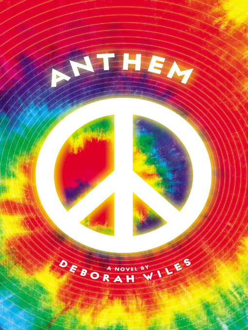 Title details for Anthem by Deborah Wiles - Available