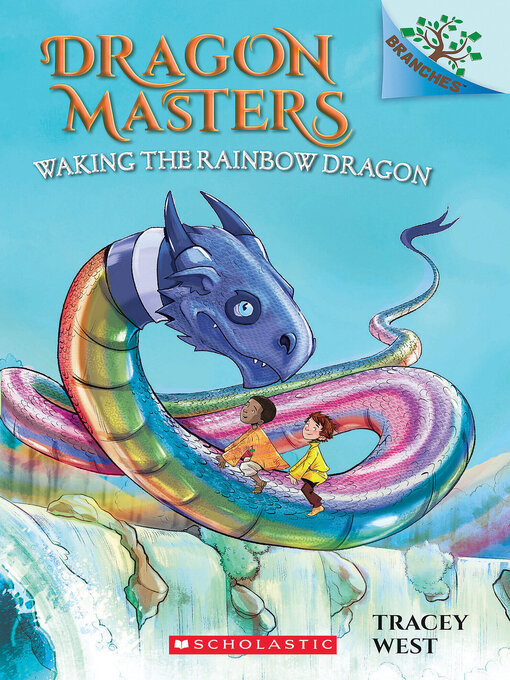 Title details for Waking the Rainbow Dragon by Tracey West - Wait list