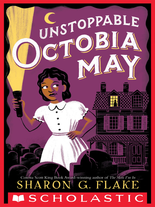 Title details for Unstoppable Octobia May by Sharon Flake - Wait list