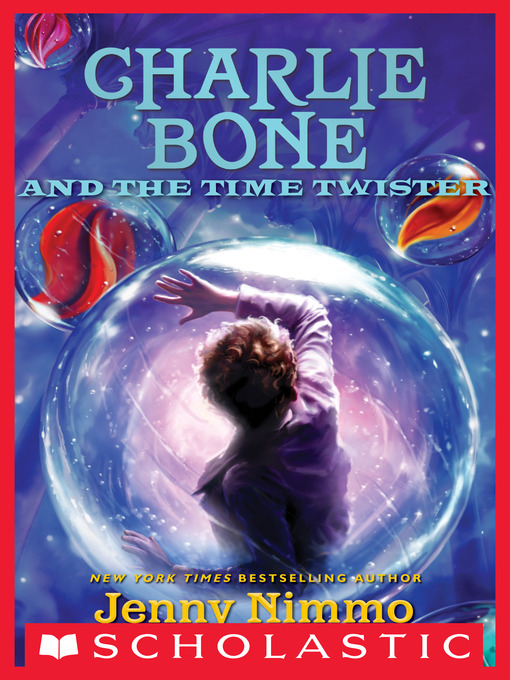 Title details for Charlie Bone and the Time Twister by Jenny Nimmo - Available