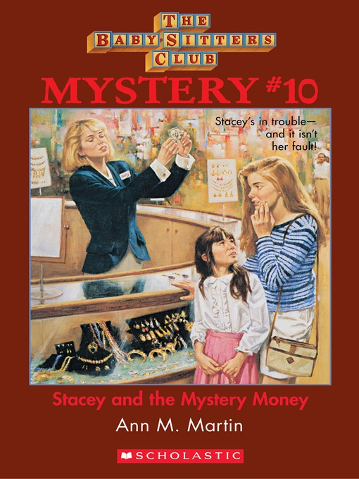Title details for Stacey and the Mystery Money by Ann M. Martin - Wait list
