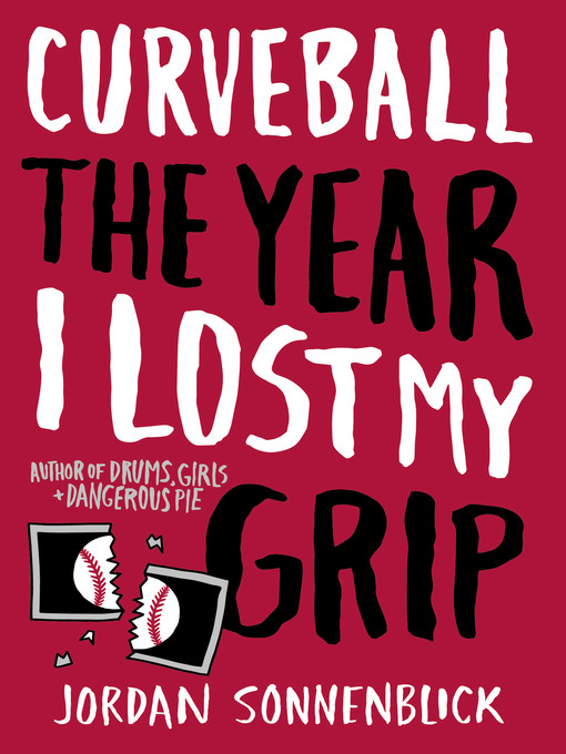 Title details for Curveball by Jordan Sonnenblick - Available
