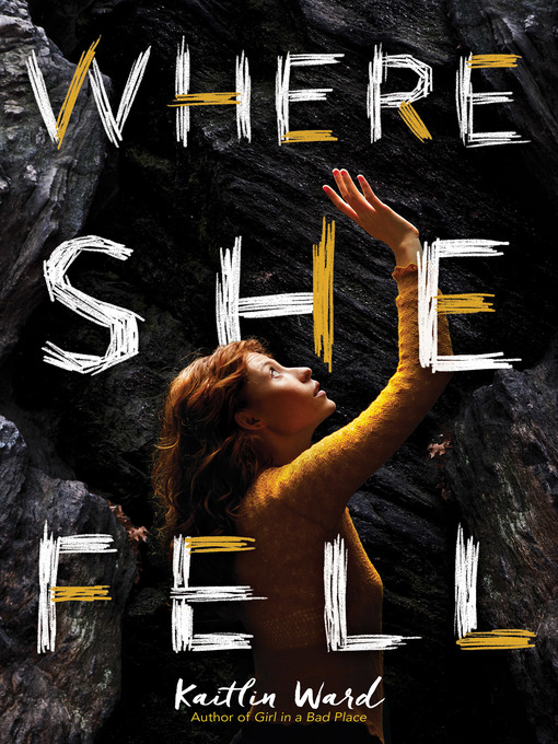 Title details for Where She Fell by Kaitlin Ward - Wait list