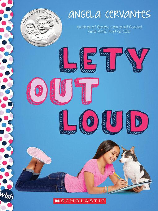 Title details for Lety Out Loud by Angela Cervantes - Wait list