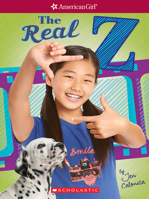 Title details for The Real Z by Jen Calonita - Available