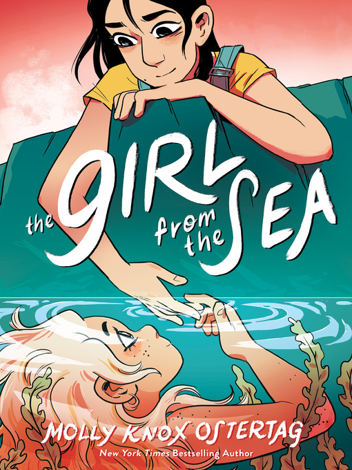 Title details for The Girl from the Sea by Molly Knox Ostertag - Available