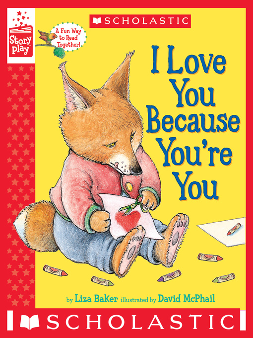 Title details for I Love You Because You're You by Liza Baker - Available