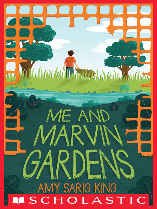 Title details for Me and Marvin Gardens by Amy Sarig King - Available
