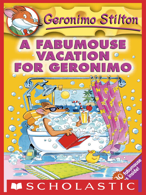Title details for A Fabumouse Vacation for Geronimo by Geronimo Stilton - Available