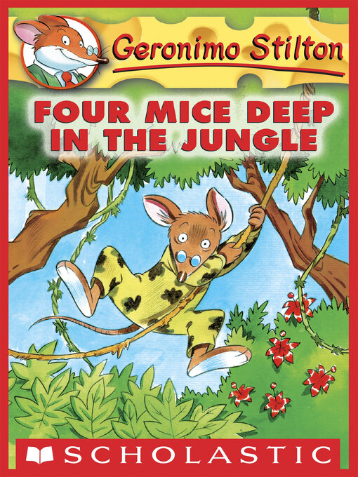 Title details for Four Mice Deep in the Jungle by Geronimo Stilton - Available