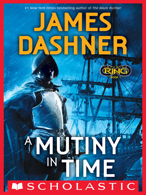 Title details for A Mutiny in Time by James Dashner - Available