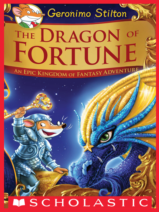 Title details for The Dragon of Fortune by Geronimo Stilton - Available