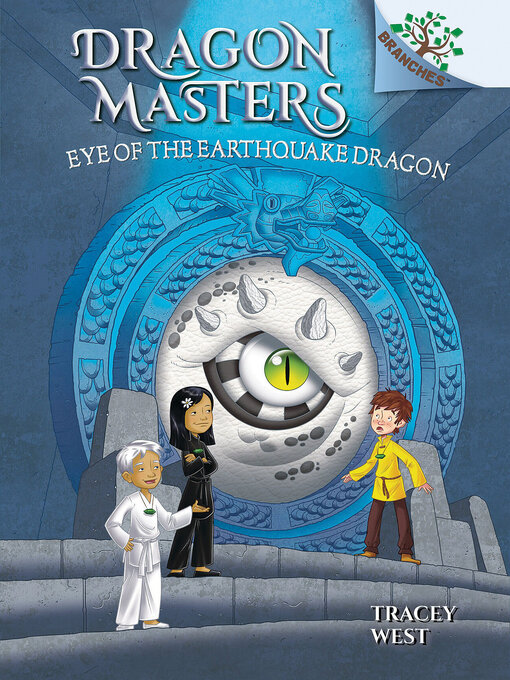 Title details for Eye of the Earthquake Dragon by Tracey West - Available