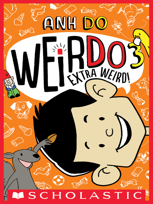 Title details for Extra Weird! by Anh Do - Available