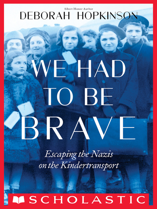 Title details for We Had to Be Brave by Deborah Hopkinson - Available