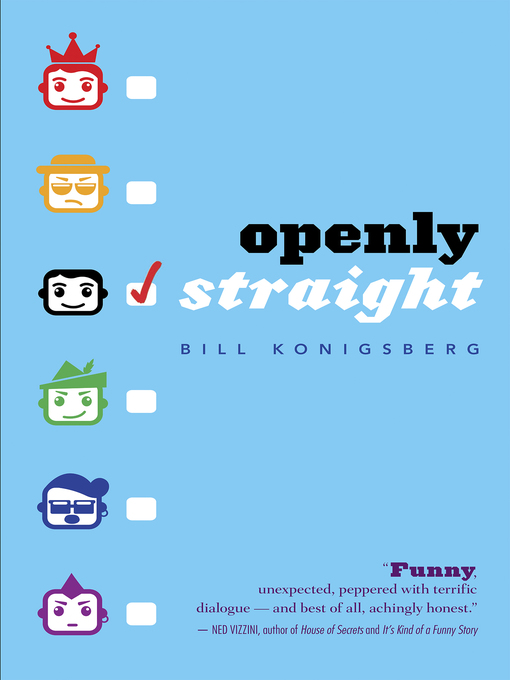 Title details for Openly Straight by Bill Konigsberg - Available