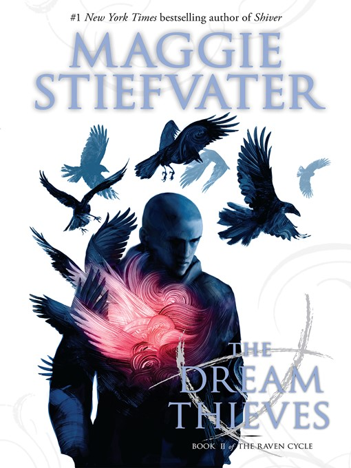 Title details for The Dream Thieves by Maggie Stiefvater - Wait list