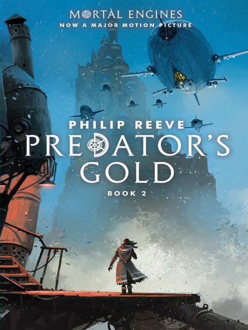 Title details for Predator's Gold by Philip Reeve - Available