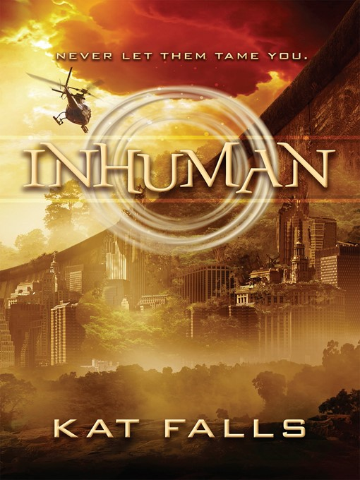 Title details for Inhuman by Kat Falls - Available