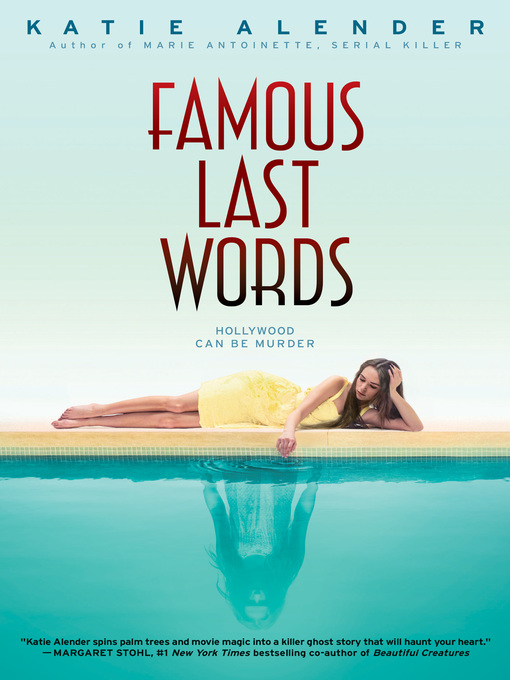 Title details for Famous Last Words by Katie Alender - Available