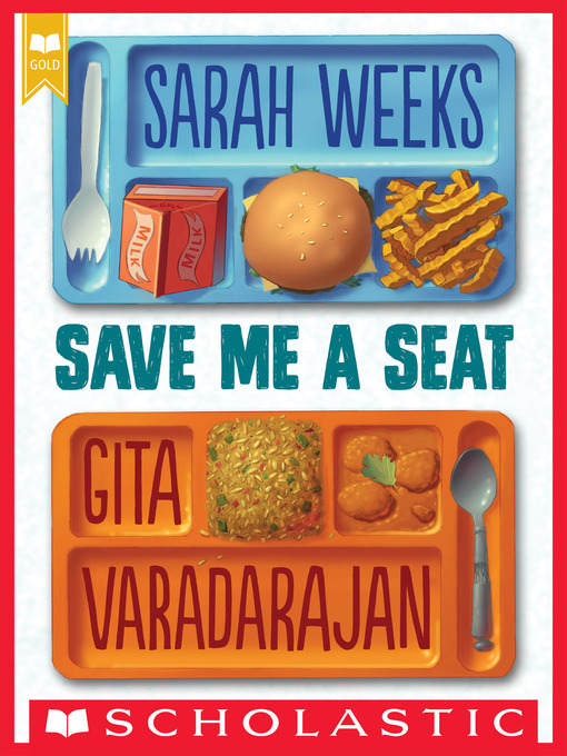 Title details for Save Me a Seat (Scholastic Gold) by Sarah Weeks - Wait list
