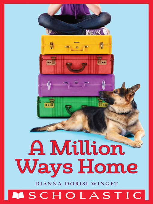 Title details for A Million Ways Home by Dianna Dorisi Winget - Available