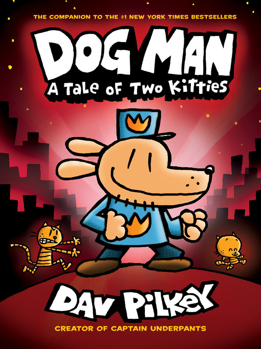 A tale of two kitties : Dog Man Series, Book 3