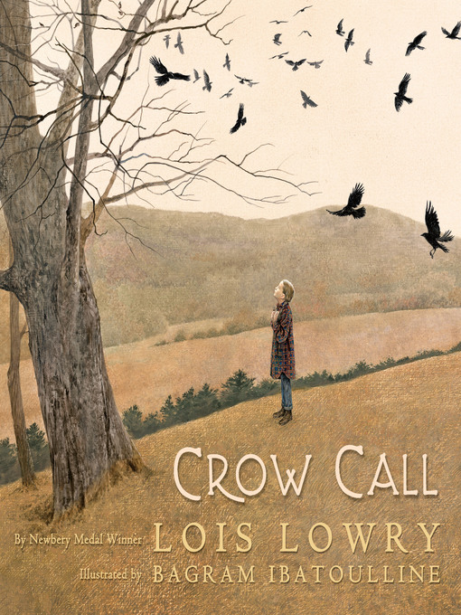 Title details for Crow Call by Lois Lowry - Available