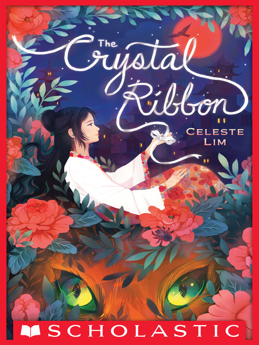 Title details for The Crystal Ribbon by Celeste Lim - Available