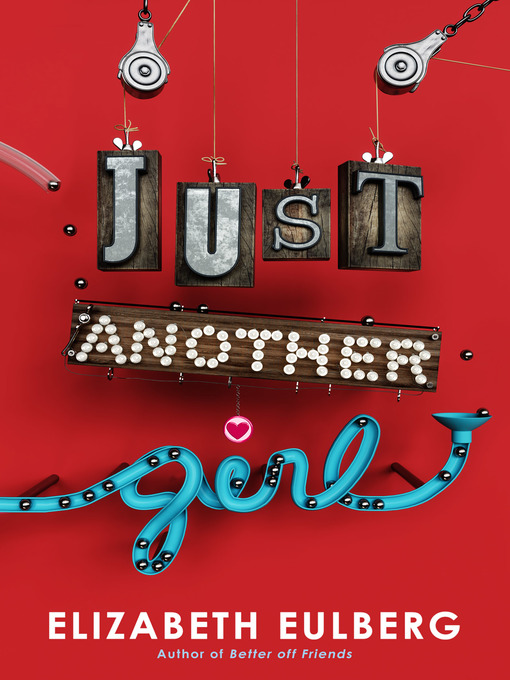 Title details for Just Another Girl by Elizabeth Eulberg - Wait list