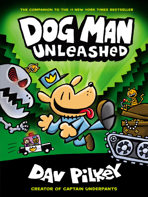Title details for Dog Man Unleashed by Dav Pilkey - Wait list