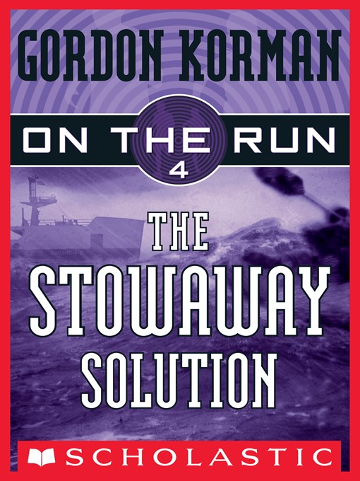 Title details for The Stowaway Solution by Gordon Korman - Available