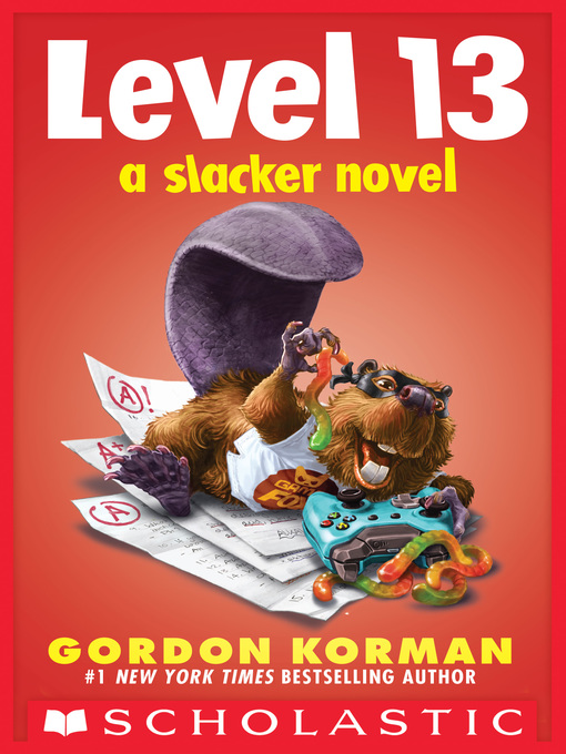 Title details for Level 13 by Gordon Korman - Available