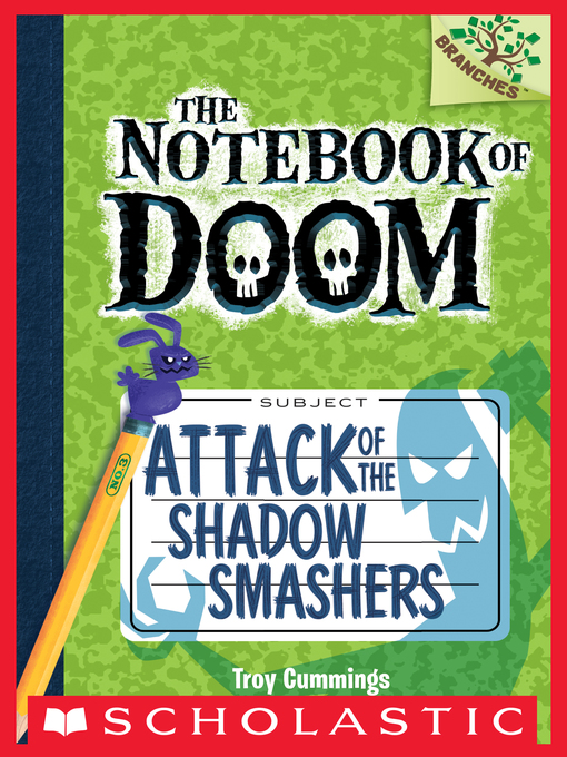 Title details for Attack of the Shadow Smashers by Troy Cummings - Available