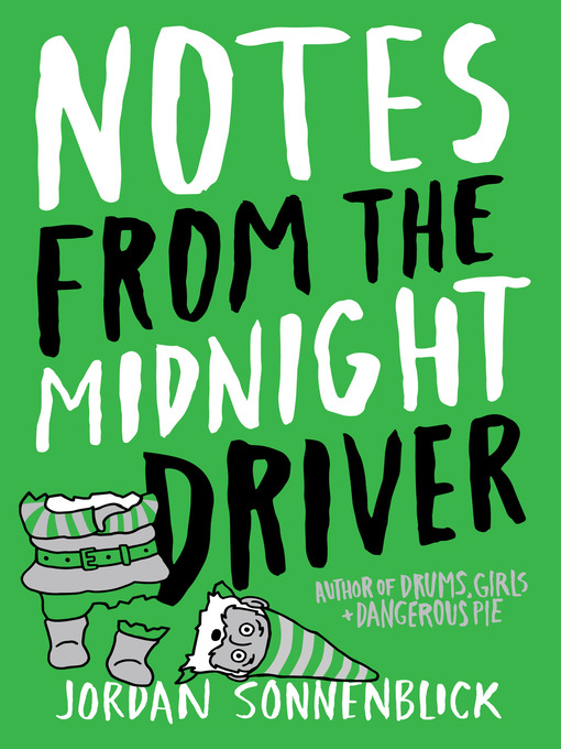 Title details for Notes From the Midnight Driver by Jordan Sonnenblick - Wait list