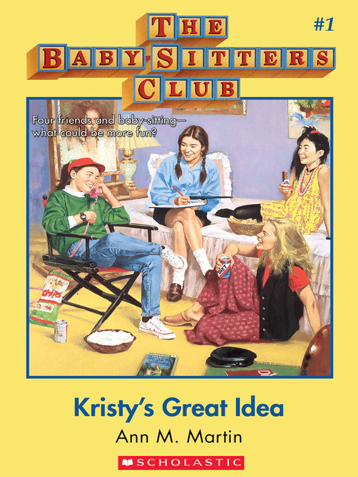 Title details for Kristy's Great Idea by Ann M. Martin - Wait list