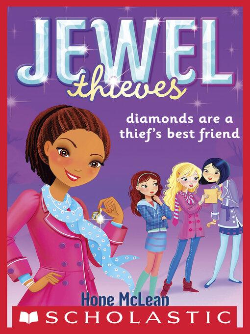 Title details for Diamonds Are a Thief's Best Friend by Hope McLean - Wait list