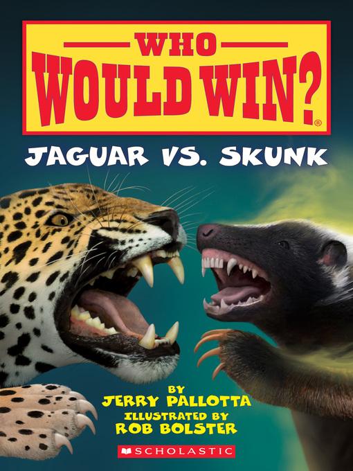 Title details for Jaguar Vs. Skunk by Jerry Pallotta - Available