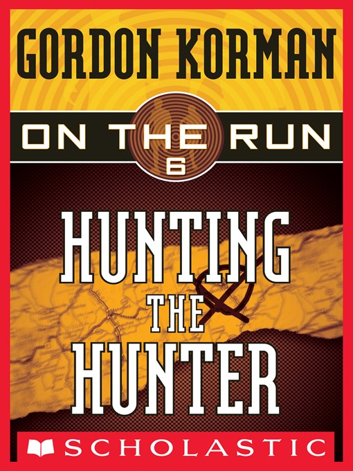 Title details for Hunting the Hunter by Gordon Korman - Wait list