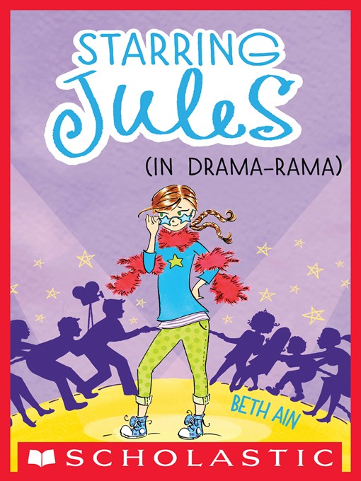 Title details for Starring Jules (in drama-rama) by Beth Ain - Wait list