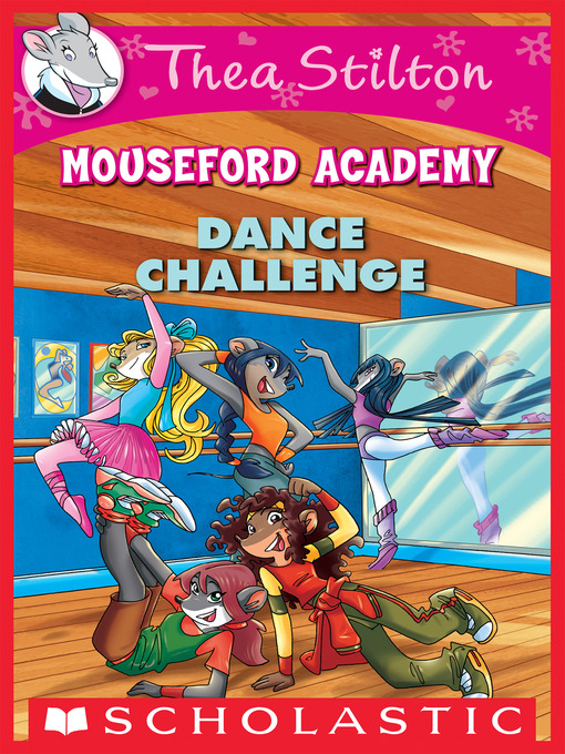 Title details for Dance Challenge by Thea Stilton - Available