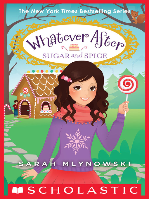 Title details for Sugar and Spice by Sarah Mlynowski - Wait list