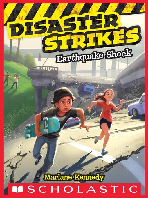 Earthquake Shock Disaster Strikes Series, Book 1
