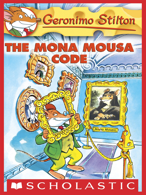 Title details for The Mona Mousa Code by Geronimo Stilton - Available