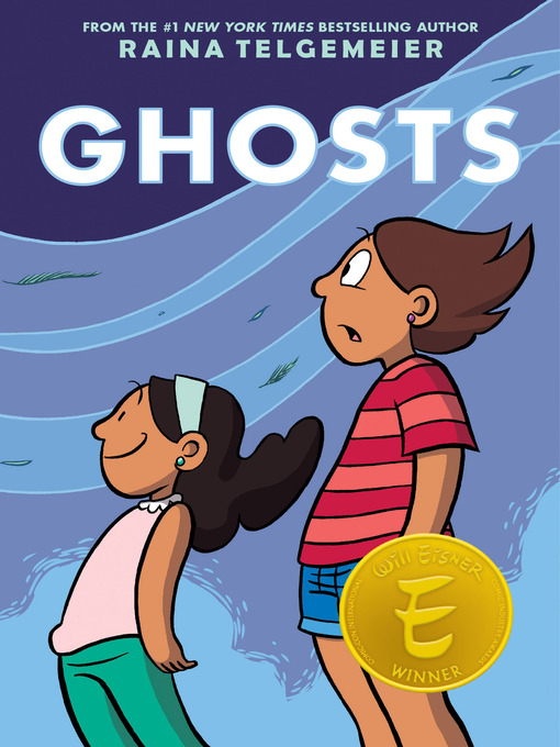 Title details for Ghosts by Raina Telgemeier - Wait list