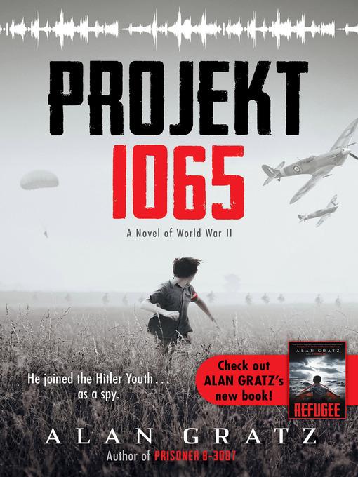 Title details for Projekt 1065 by Alan Gratz - Available