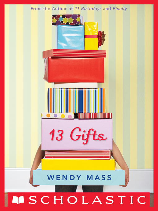 Title details for 13 Gifts by Wendy Mass - Wait list