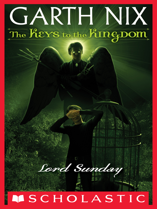 Title details for Lord Sunday by Garth Nix - Available